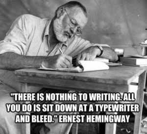 hemingway quotes about writing-writing is hard-there is nothing to writing
